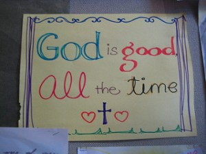 """God is good, All the time"" David Woo"